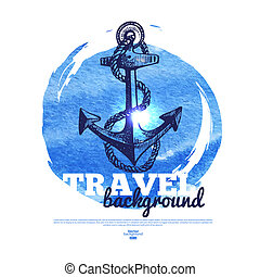 Travel vintage banner. Sea nautical design. Hand drawn sketch and watercolor illustration
