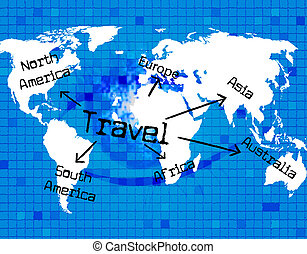 Travel Worldwide Represents Travelled Earth And...