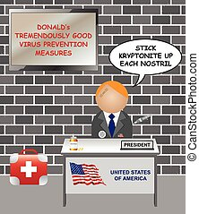Representation of the President of the United States of America giving tremendously good virus prevention advice