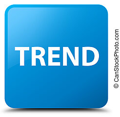 Trend cyan blue square button