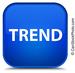 Trend special blue square button