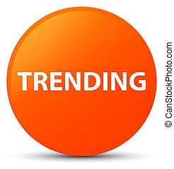 Trending orange round button