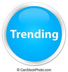 Trending premium cyan blue round button