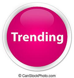 Trending premium pink round button