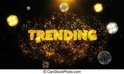 Trending Text on Firework Display Explosion Particles.
