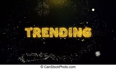 Trending Text on Gold Particles Fireworks Display.