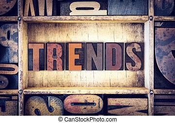 Trends Concept Letterpress Type