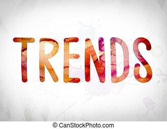Trends Concept Watercolor Word Art