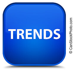 Trends special blue square button