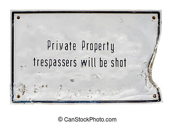 Trespassers Will Be Shot Sign
