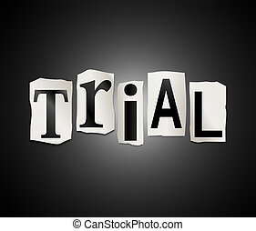 Illustration depicting a set of cut out printed letters formed to arrange the word trial.