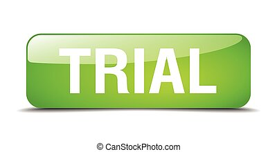 trial green square 3d realistic isolated web button