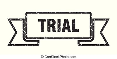 trial grunge ribbon. trial sign. trial banner