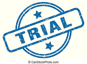 trial grunge stamp - trial round vintage grunge stamp