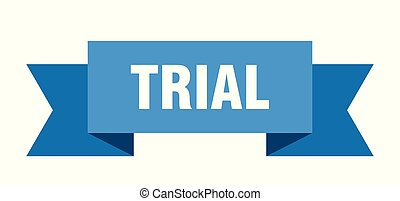 trial ribbon. trial isolated sign. trial banner
