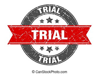 trial round stamp with red ribbon. trial