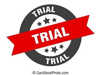 trial sign. trial black-red round ribbon sticker
