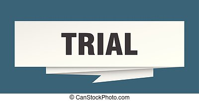 trial sign. trial paper origami speech bubble. trial tag....