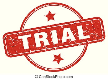 trial sign - trial vintage round isolated stamp
