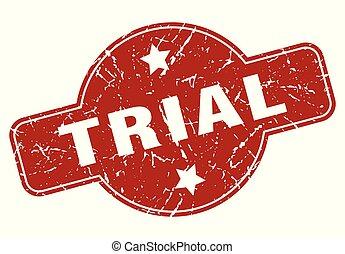 trial vintage stamp. trial sign