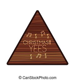 triangle on wooden with christmas message