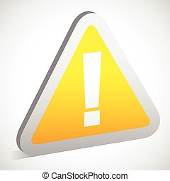 Triangular Sign / Road Sign with Exclamation Point - Caution, Attention Warning Concepts      Triangular Sign / Road Sign with Exclamation Point - Caution, Attention Warning Concepts