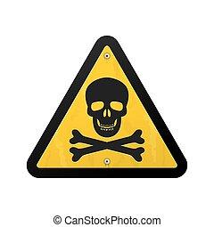 Triangular warning sign with skull and crossbones