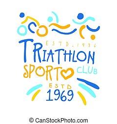 Triathlon sport since 1969 logo. Colorful hand drawn...