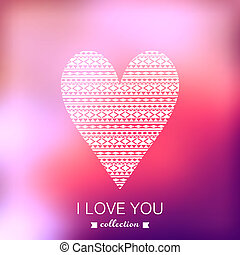 Tribal heart. Blurred template, holiday. Invitation card, tribal style. Pink stylish backdrop for you text. Greeting card, wedding invitation. 14 February. I Love You. Vector Blurred Soft Background.