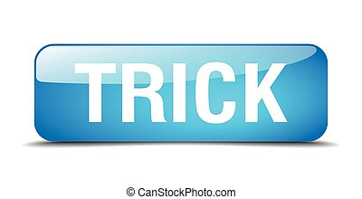 trick blue square 3d realistic isolated web button