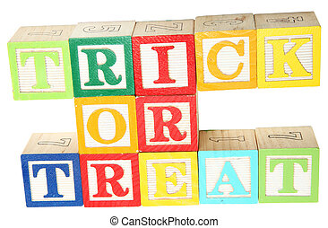 Trick Or Treat in Alphabet Blocks - Trick or treat spelled...