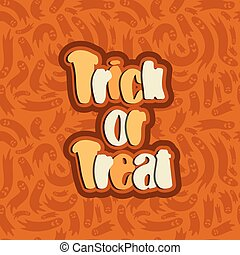 trick or treat lettering text