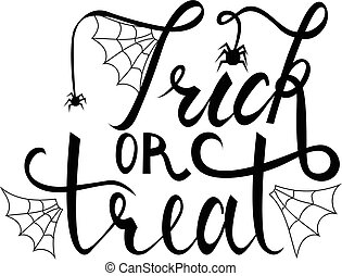Trick or treat modern brush inscription. Illustrated phrase for Halloween. isolated on white background