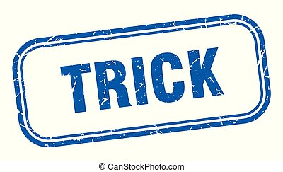 trick stamp. trick square grunge sign. trick