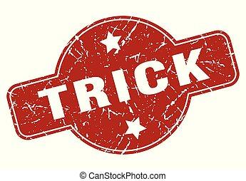 trick vintage stamp. trick sign