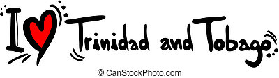 Trinidad and tobago love - Creative design of Trinidad and...