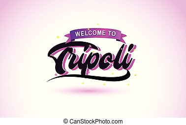 Tripoli Welcome to Creative Text Handwritten Font with Purple Pink Colors Design.