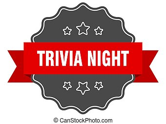 trivia night label. trivia night isolated seal. sticker. ...