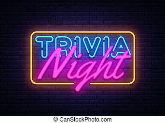 Trivia Night neon sign vector. Quiz Time Design template neon sign, light banner, neon signboard, nightly bright advertising, light inscription. Vector illustration