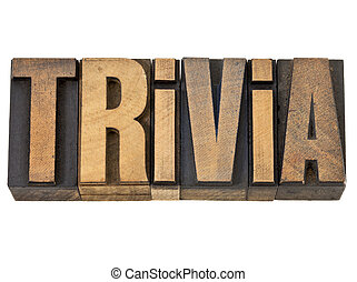 trivia - isolated word in vintage letterpress wood type