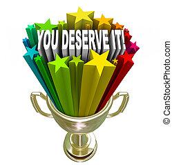 trofeo, oro, deserve, él, usted, recompensa, reconocimiento