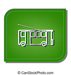 Trolleybus sign. Silver gradient line icon with dark green ...