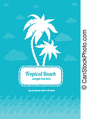 Tropical beach palms sign with clouds and sea waves. Eps10 vector illustration