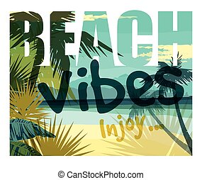 Tropical beach summer print with slogan for t-shirt graphic and