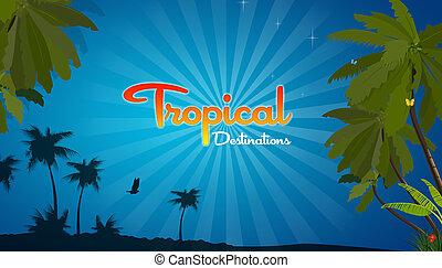 Tropical Destinations