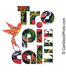 Tropical exotic print with slogan for t-shirt graphic and other