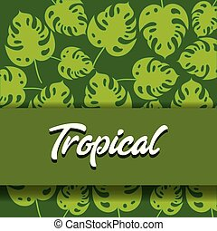 Tropical leaves design