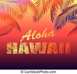 Tropical neon background with Aloha Hawaii lettering and...