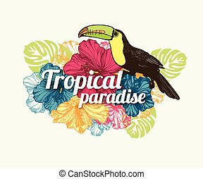 Tropical summer typographical background with hand drawn tropical flowers hibiscus, toucan bird and place for text.