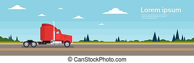 Truck Empty Without Trailer On Road Cargo Shipping Delivery...